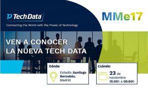 Metic Madrid especialista 2017 (MMe17) Tech Data canal de distribución Paulí Amat estadio Santiago Bernabéu analítica de datos soluciones de IoT entornos cloud soluciones de movilidad infraestructuras híbridas seguridad modern workplace