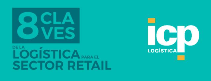 infografía ICP Logística ocho claves de la logística para el sector retail